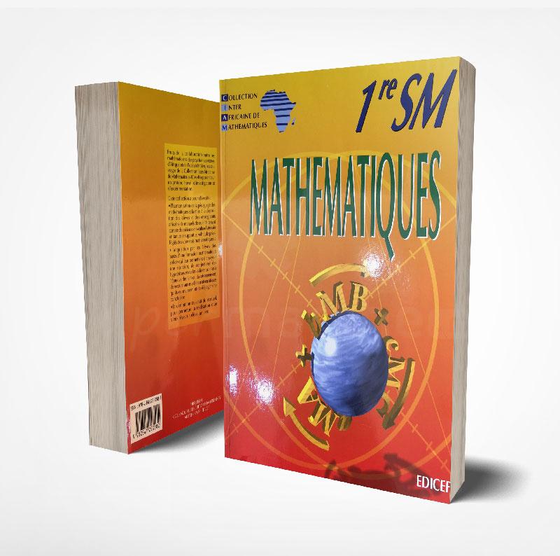 Mathématiques 1ère SM | Version française | Edition EDICEF | Relié 320 pages