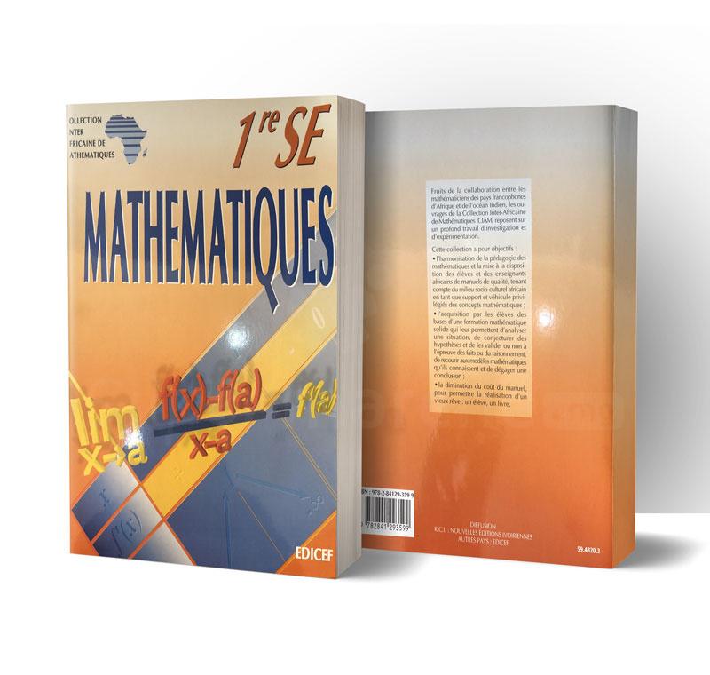 Mathématiques 1ère SE   Version française   Edition EDICEF   Relié 288 pages