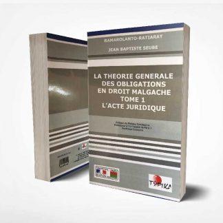 Tome 1 | La théorie générale des obligations en droit malgache