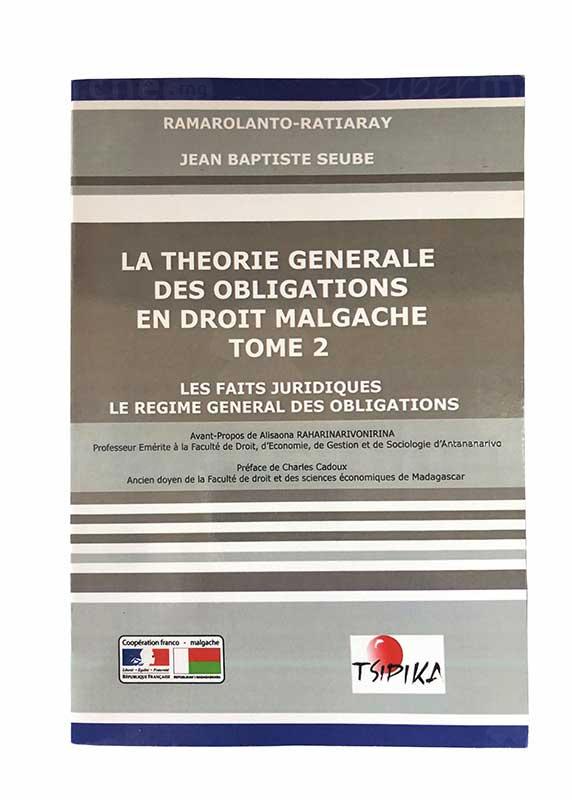 La théorie générale des obligations en droit malgache tome 2 | Version française | Relié 302 pages