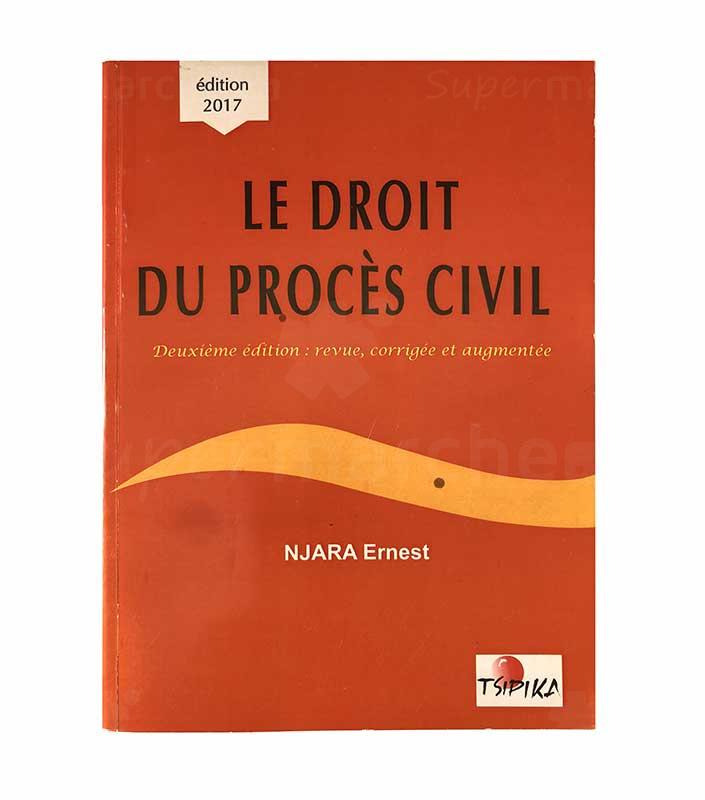 Le droit du procès civil | Edition 2017 | Relié 539 pages