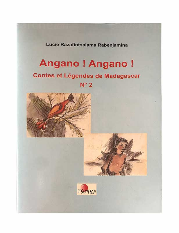 Angano! Angano! | Version malagasy | Relié 45 pages