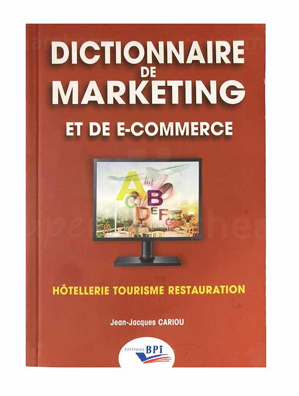 Dictionnaire de marketing et de e-commerce | Version française | Relié: 320 pages