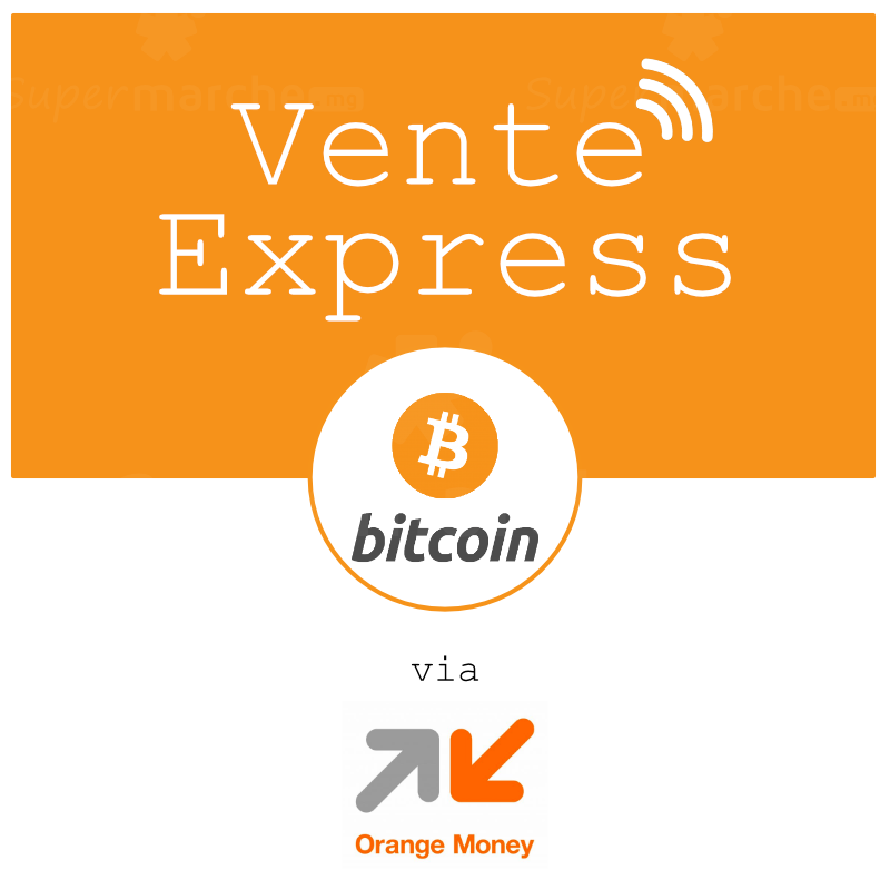 vente bitcoin par orangemoney