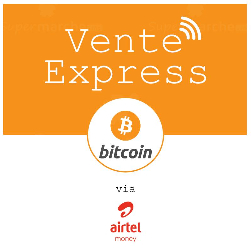 vente bitcoin par airtelmoney